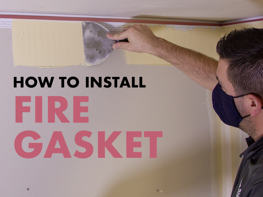 A Pro's Guide to Installing Fire Gasket
