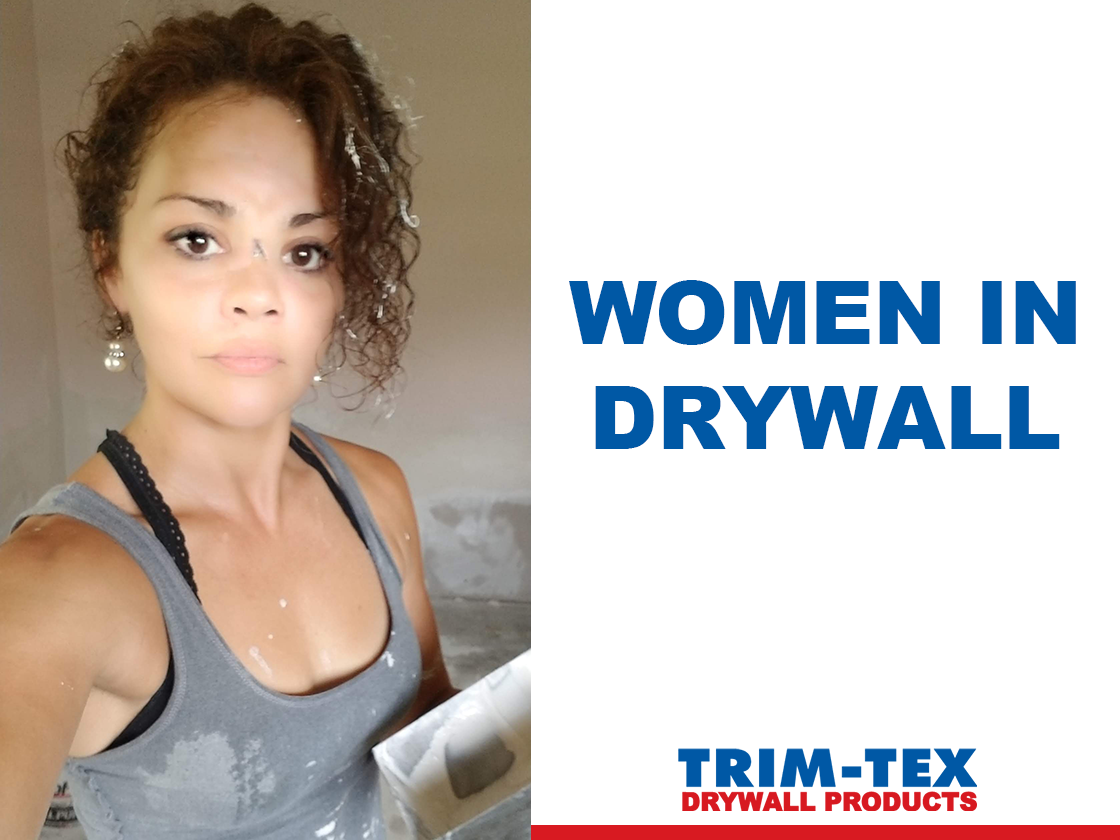 Joyce Nieves: Women in Drywall
