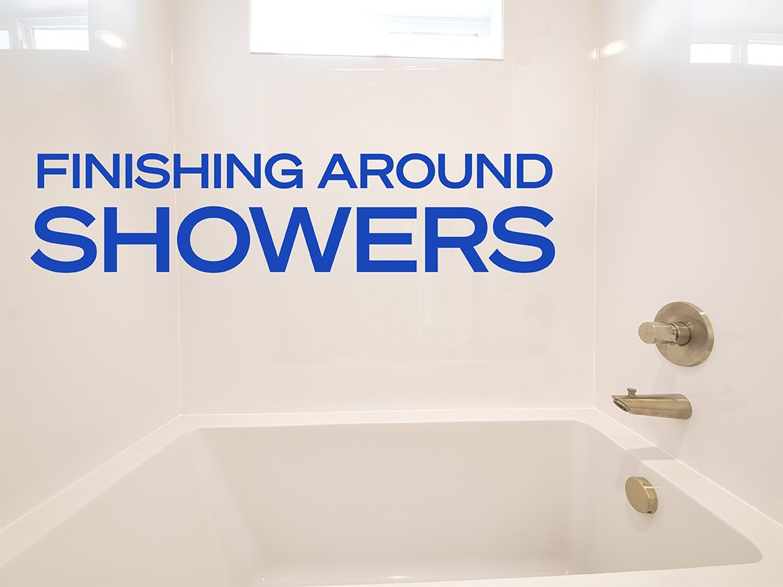 Finishing Drywall Around a Shower Flange